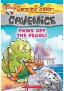 Paws Off the Pearl! ( Geronimo Stilton Cavemice 12 ) ( by Stilton, Geronimo ) [9781338032925]
