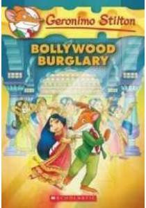 Bollywood Burglary ( Geronimo Stilton 65 ) ( by Stilton, Geronimo ) [9781338087758]