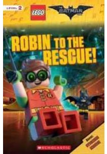 Robin to the Rescue! (Scholastic Readers: Lego) (STK) ( by West, Tracey (ADP) ) [9781338112146]