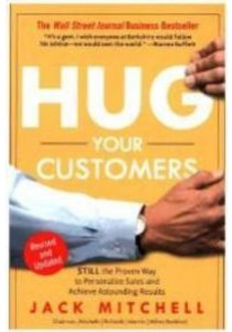Hug Your Customers (OME B-FORMAT) ( by Mitchell, Jack ) [9781401397746]