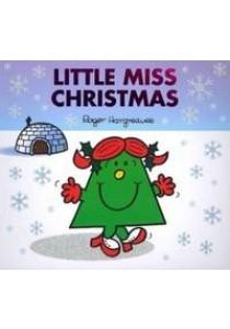 Little Miss Christmas (Mr. Men & Little Miss Celebrations) ( by Hargreaves, Roger ) [9781405235006]