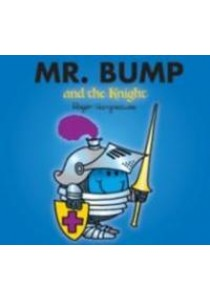 Mr. Bump and the Knight (Mr. Men & Little Miss Magic) -- Paperback ( by Hargreaves, Roger ) [9781405235037]