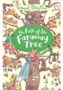 Folk of the Faraway Tree (The Magic Faraway Tree) -- Paperback ( by Blyton, Enid ) [9781405272216]
