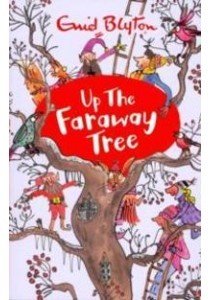 Up the Faraway Tree (The Magic Faraway Tree) -- Paperback ( by Blyton, Enid ) [9781405272247]