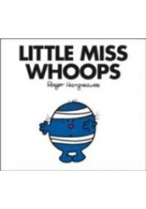 Little Miss Whoops (Little Miss Classic Library) -- Paperback ( by Hargreaves, Roger ) [9781405274128]