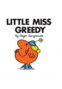 Little Miss Greedy (Little Miss Classic Library) -- Paperback ( by Hargreaves, Roger ) [9781405274227]