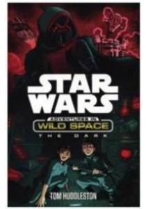Star Wars: Adventures in Wild Space: the Dark -- Paperback [9781405279963]