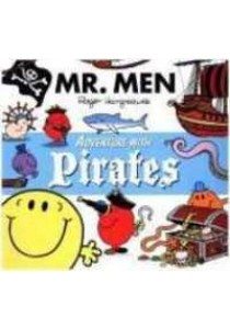Mr. Men Adventure with Pirates (Mr. Men and Little Miss Adventures) [9781405283052]