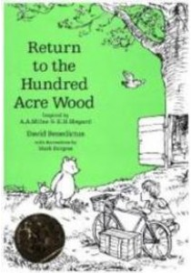 Winnie-the-pooh: Return to the Hundred Acre Wood (Winnie-the-pooh - Classic Editions) -- Hardback ( by Benedictus, David ) [9781405284561]