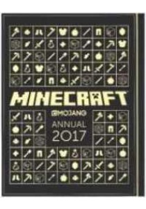 Official Minecraft Annual 2017 -- Hardback ( by Mojang Ab ) [9781405284868]