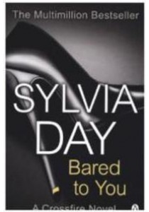 Bared to You : A Crossfire Novel (Crossfire) -- Paperback ( by Day, Sylvia ) [9781405910231]