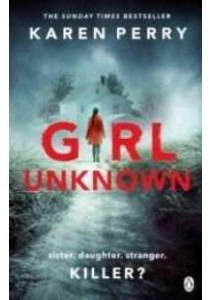 Girl Unknown -- Paperback ( by Perry, Karen ) [9781405920308]