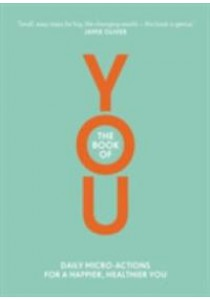 Book of You : Daily Micro-actions for a Happier, Healthier You -- Paperback [9781405924139]