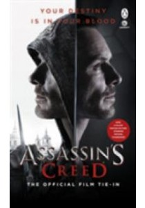 Assassin's Creed: the Official Film Tie-in -- Paperback [9781405931526]