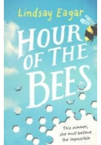 Hour of the Bees -- Paperback ( by Eagar, Lindsay ) [9781406368154]