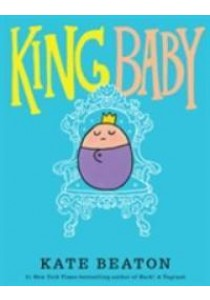 King Baby -- Paperback ( by Beaton, Kate ) [9781406371758]