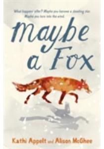 Maybe a Fox -- Paperback ( by Mcghee, Alison/ Appelt, Kathi ) [9781406372892]