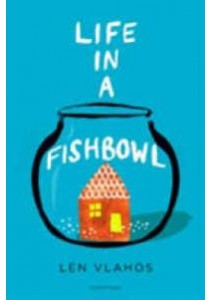 Life in a Fishbowl -- Paperback ( by Vlahos, Len ) [9781408870631]