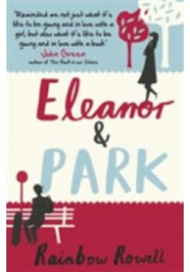 Eleanor & Park -- Paperback ( by Rowell, Rainbow ) [9781409120544]