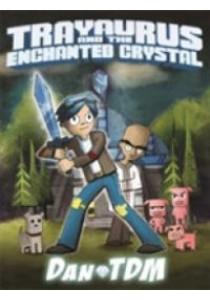 Dantdm: Trayaurus and the Enchanted Crystal - Hardback [9781409168393]