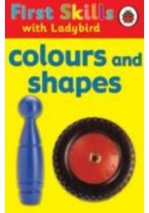 First Skills: Colours And Shapes (ExpandedORT) (Books Kinokuniya)