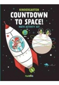 Countdown to Space : Math Activity Kit: Kindergarten (ACT CLR CS) ( by Flash Kids (COR) ) [9781411465534]