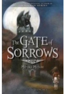 The Gate of Sorrows ( by Miyabe, Miyuki/ Hubbert, Jim (TRN) ) [9781421586526]