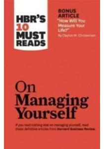 HBR's 10 Must Reads on Managing Yourself ( by Harvard Business Review (COR) ) [9781422157992]