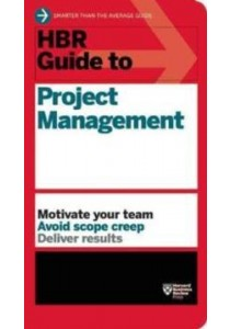 HBR Guide to Project Management (Harvard Business Review Guides) ( by Harvard Business Review (COR) ) [9781422187296]