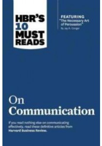 Hbr's 10 Must Reads on Communication ( by Harvard Business Review (COR) ) [9781422189863]