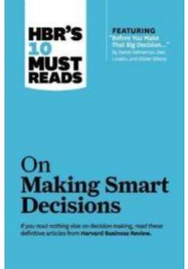 On Making Smart Decisions [9781422189894]