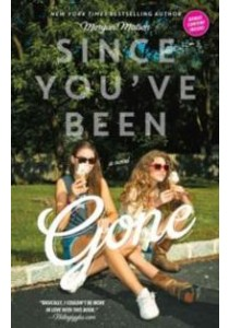 Since You've Been Gone (Reprint) ( by Matson, Morgan ) [9781442435018]