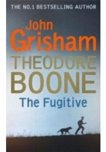 Theodore Boone: the Fugitive : Theodore Boone 5 -- Paperback (English Language Edition) ( by Grisham, John ) [9781444763485]
