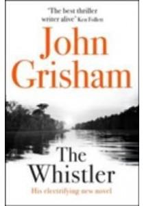 Whistler -- Hardback ( by Grisham, John ) [9781444791105]