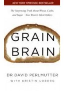 Grain Brain ( by Perlmutter, David P. ) [9781444791907]