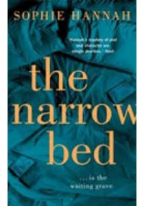 Narrow Bed : Culver Valley Crime Book 10 (OME A-Format) ( by Hannah, Sophie ) [9781444795561]
