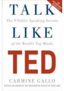 Talk Like Ted : The 9 Public Speaking Secrets of the World's Top Minds - Paperback [9781447286325]