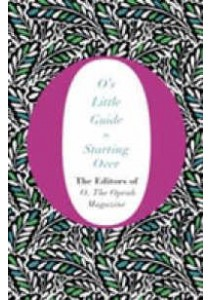 O's Little Guide to Starting over - Hardback [9781447294207]