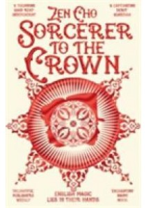 Sorcerer to the Crown (Sorcerer Royal Trilogy) -- Paperback (Main Marke) [9781447299462]