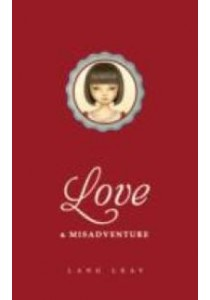 Love & Misadventure ( by Leav, Lang ) [9781449456146]