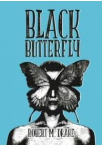 Black Butterfly ( by Drake, Robert M. ) [9781449484798]