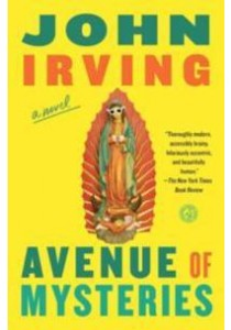 Avenue of Mysteries (Reprint) ( by Irving, John ) [9781451664171]