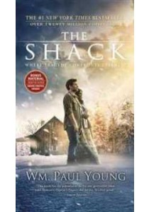 The Shack : Where Tragedy Confronts Eternity (Media Tie In) ( by Young, Wm. Paul ) [9781455567614]