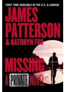 Missing (Private) ( by Patterson, James/ Fox, Kathryn (CON) ) [9781455568147]