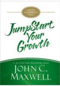 Jumpstart Your Growth : A 90-Day Improvement Plan (Jumpstart) [9781455588312]