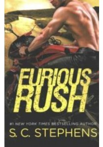 Furious Rush ( by Stephens, S. C. ) [9781455588893]