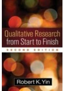 Qualitative Research from Start to Finish (2nd) ( by Yin, Robert K. ) [9781462517978]