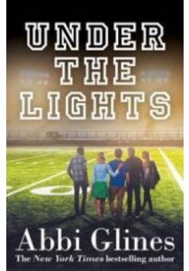 Under the Lights -- Paperback ( by Glines, Abbi ) [9781471125041]