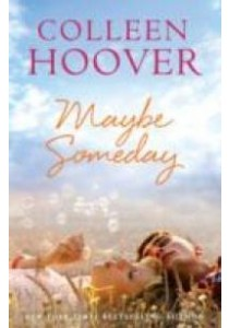 Maybe Someday -- Paperback ( by Hoover, Colleen ) [9781471135514]