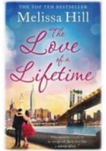 Love of a Lifetime -- Paperback (Export) ( by Hill, Melissa ) [9781471142345]